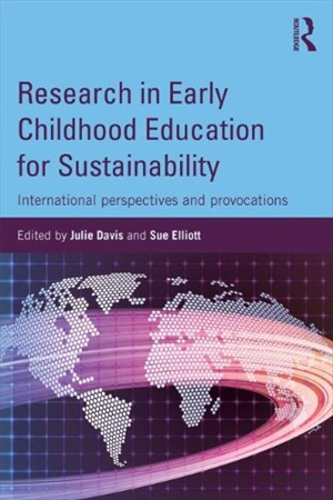 Research in Early Childhood Education for Sustainability: International perspectives and provocations