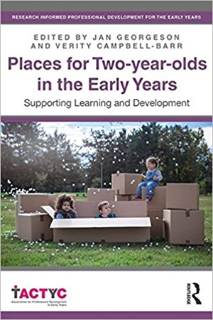 Places for Two-year-olds in the Early Years: Supporting Learning and Development