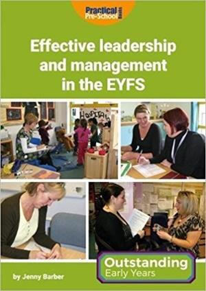 Effective leadership and management in the EYFS