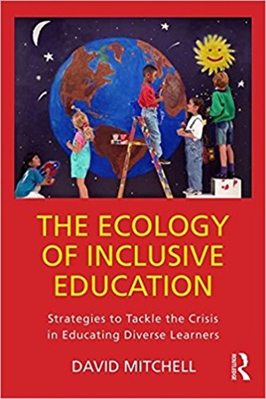 The Ecology of Inclusive Education: Strategies to Tackle the Crisis in Educating Diverse Learners