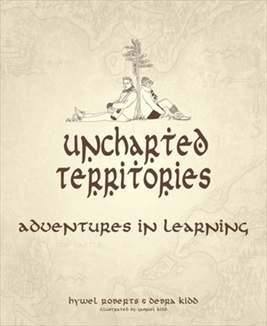 Uncharted Territories Adventures in learning