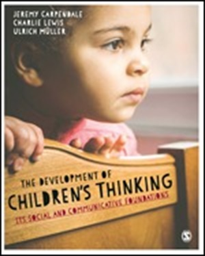 The Development of Children's Thinking  Its Social and Communicative Foundations