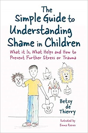 The Simple Guide to Understanding Shame in Children: What It Is and How to Help
