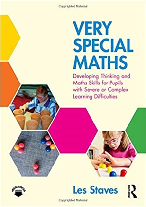 Very Special Maths: Developing Thinking and Maths Skills for Pupils with Severe or Complex Learning Difficulties