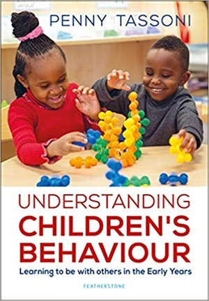See all 2 images  Understanding Children's Behaviour: Learning to be with others in the Early Years