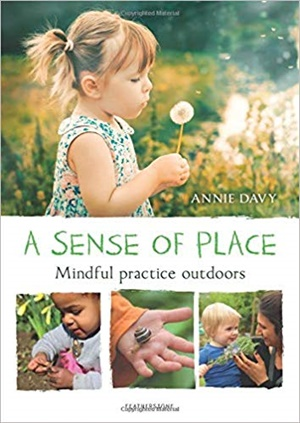 A Sense of Place: Mindful practice outdoors
