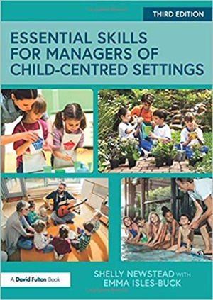 Essential Skills for Managers of Child-Centred Settings, 3/e