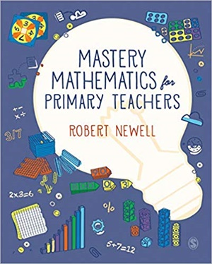 Mastery Mathematics for Primary Teachers