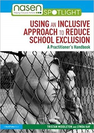 Using an Inclusive Approach to Reduce School Exclusion: A Practitioner's Handbook