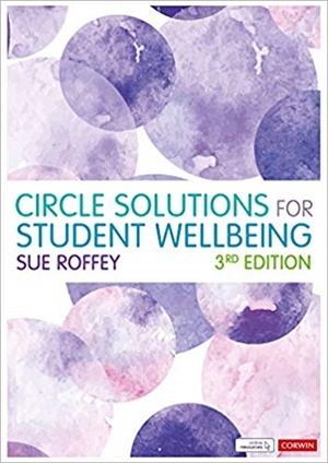 Circle Solutions for Student Wellbeing  Relationships, Resilience and Responsibility