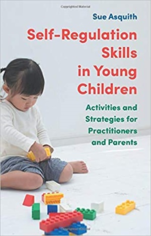 <b><font color=blue>BOOK OF THE WEEK</font><b> Self-Regulation Skills in Young Children: Activities and Strategies for Practitioners and Parents