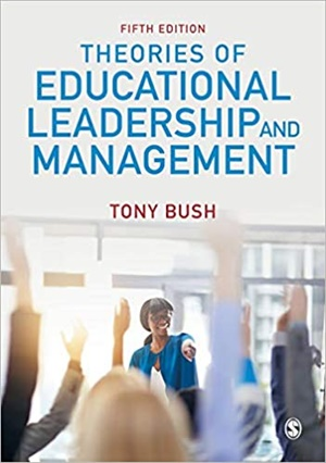 Theories of Educational Leadership and Management, 5/e