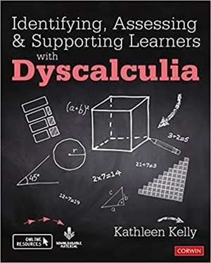 Identifying, Assessing and Supporting Learners with Dyscalculia