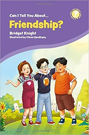 Can I Tell You About Friendship?: A Helpful Introduction for Everyone