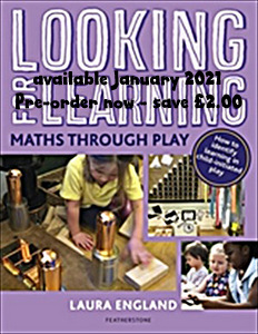 Looking for Learning: Maths through Play - AVAILABLE JAN 2021, PRE-ORDER NOW - SAVE £2.00