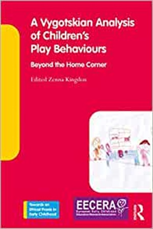 A Vygotskian Analysis of Children's Play Behaviours: Beyond the Home Corner