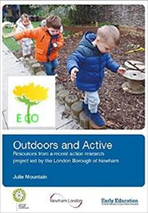 Outdoors and Active: Resources from an action research project by the London Borough of Newham