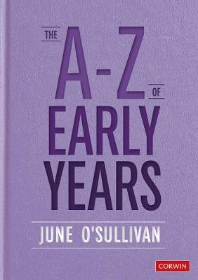 The A-Z of Early Years: Politics, Pedagogy and Plain Speaking