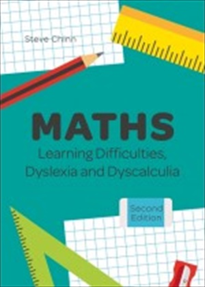 Maths Learning Difficulties, Dyslexia and Dyscalculia, 2/e